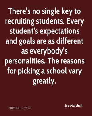 There's no single key to recruiting students. Every student's ...