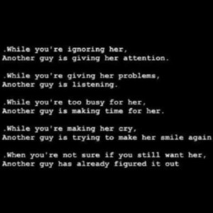 Never take her for granted..