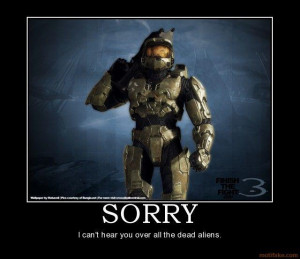 sorry-halo-master-chief-eliet-runt-sorry-awesome-sorry-demotivational ...