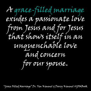 ... Family Matters, Grace Based Parenting, Darcy Kimmel, Marriage, Quotes