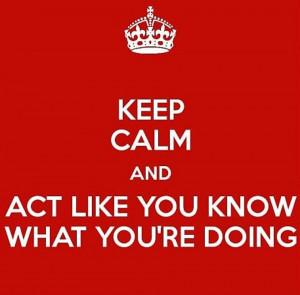keep calm Keep Calm Quotes