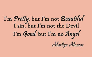 ... Wall Art Quote - I'm Pretty but I'm not Beautiful - Marilyn Monroe