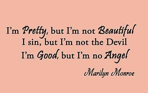 ... Wall Art Quote - I'm Pretty but I'm not Beautiful - Marilyn Monroe