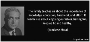 The family teaches us about the importance of knowledge, education ...