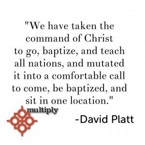 David Platt quote on discipleship