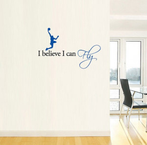 ... ://www.etsy.com/listing/83579674/i-believe-i-can-fly-vinyl-wall-quote