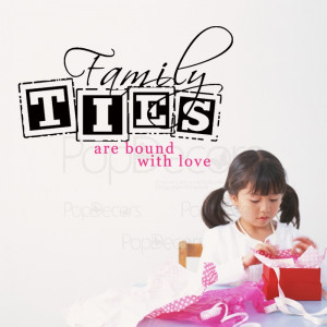 ... Sticker - Family TIES Are Bound with Love - Words and Letters Decals
