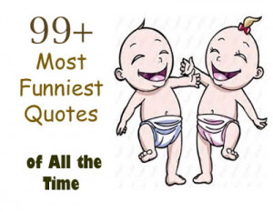 99+ All Time Most Funniest Quotes