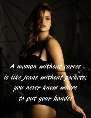 woman without curves ...