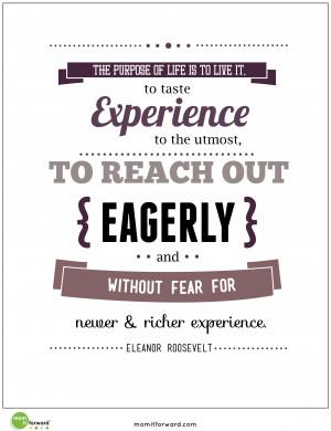 Printable: Eleanor Roosevelt- The Purpose of Life Quote