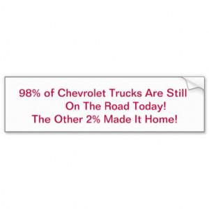 Chevy Sayings Good Chevrolet trucks bumper