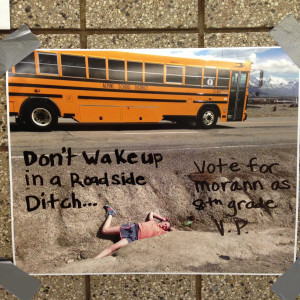Middle School Quotes Funny A funny campaign poster i