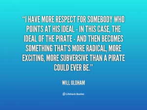 quote-Will-Oldham-i-have-more-respect-for-somebody-who-28357.png
