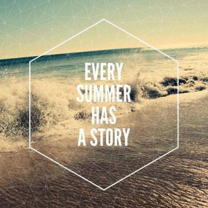 and every summer its a different one
