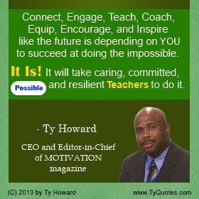 ... on Motivating Teachers, Quotes for Teachers, Caring Teacher Quote