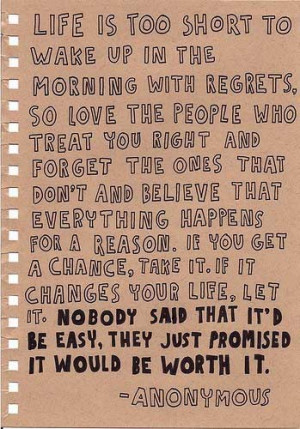 ... in the morning with regrets. So love the people who treat you right