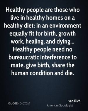 Ivan Illich Health Quotes