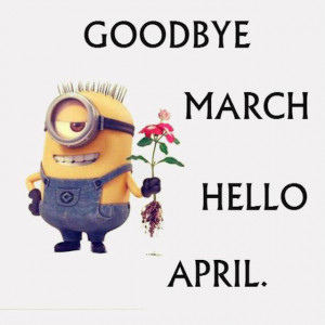Goodbye March Hello April Pictures, Photos, and Images for Facebook ...