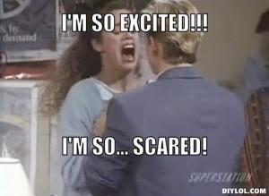 so-excited-meme-generator-i-m-so-excited-i-m-so-scared-3fa7af.jpg ...