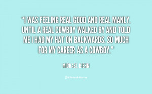 quote-Michael-Biehn-i-was-feeling-real-good-and-real-150924_1.png
