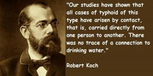 Robert koch famous quotes 4