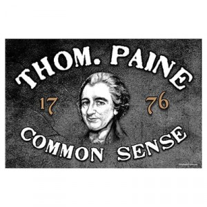 CafePress > Wall Art > Posters > Thomas Paine - Common Sense Poster