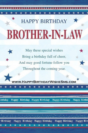 ... for brother in law – Happy Birthday Brother Message, Quotes