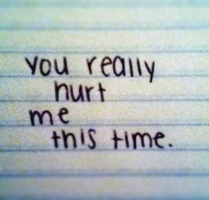 Love You but You Hurt Me Quotes
