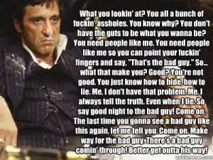 Tony Montana, Bad Guy.
