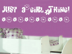 Just a girl thing 9x36 Vinyl Lettering Wall Quotes Words Sticky Art