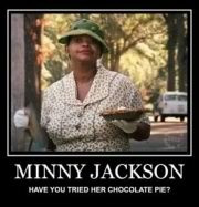 Minny Jackson----from one of my Favorite movies.....The Help!♥