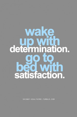 Wake With Determination Motivational Quote Quotez Funny