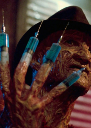 Lets get high. -Freddy Krueger.