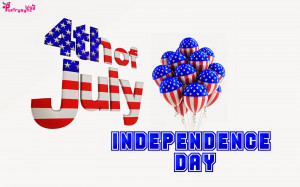 ... 4th of July Independence Day Wishes and Greetings Pictures with Quotes