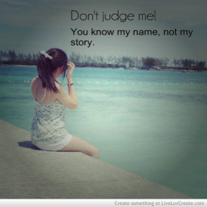 cute, dont judge me, girls, pretty, quote, quotes