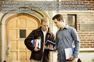 """... and loves the person whose hand is in yours."""" Clayton M. Christensen"""