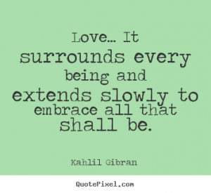 ... gibran more love quotes success quotes friendship quotes motivational