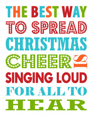 free printable (Christmas Cheer)2 the best way to spread christmas ...