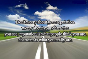 ... /quotes/advice-quotes/advice-quote-character-is-what-you-really-are