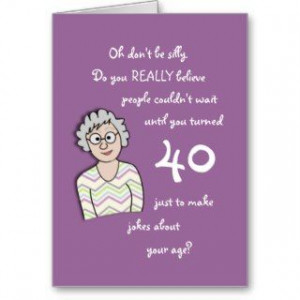 to 40th birthday sayings free funny 40th birthday sayings funny 40th ...