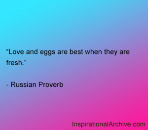 Love and eggs are best, Quotes