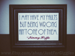 Funny Signs Jimmy Hoffa quote framed embroidery 5x7