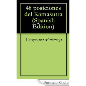 48 posiciones del Kamasutra (Spanish Edition)