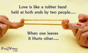 Love is Like Rubber Band Relationship Quote To Respect Love Relations ...