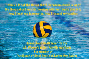 Church of Jesus Christ, and goalkeeper for the U.S. Women's Water Polo ...