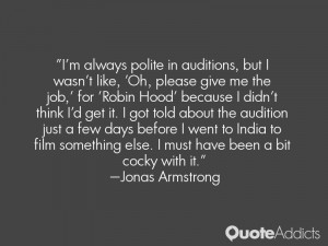 Jonas Armstrong Quotes