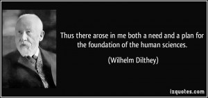 More Wilhelm Dilthey Quotes