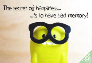 The Secret Of Happiness Funny Quotes Picture « Funny Fun Fun