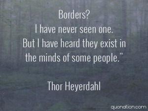 Thor Heyerdahl Quote