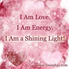 louise for your always inspiring affirmations shine lights louise hay ...
